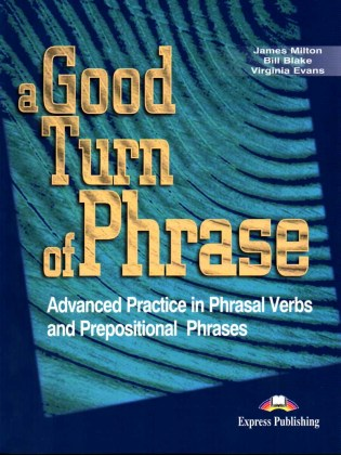 9781842168486-a-good-turn-of-phrase-phrasal-verbs-prepositions-student-s-book