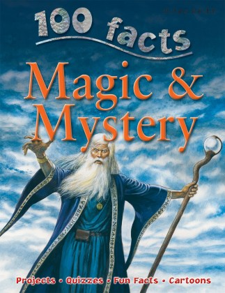 9781848101708-100-facts-magic