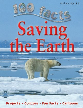 9781848102385-100-facts-saving-the-earth