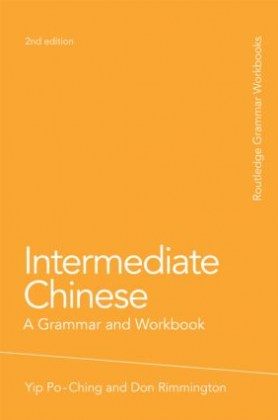 9780415486316-intermediate-chinese-a-grammar-and-workbook