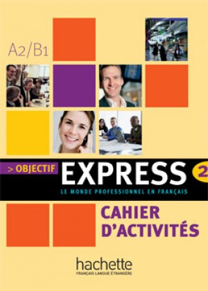 9782011555106-objectif-express-2-cahier-d-activites