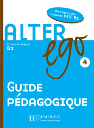 9782011555182-alter-ego-4-guide-pedagogique