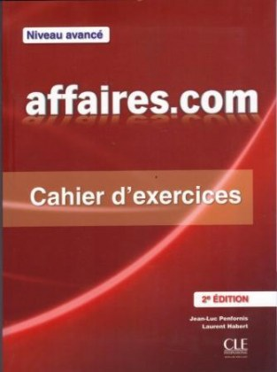 9782090380422-affaires-com-niveau-avance-2nd-ed-cahier-d-exercices