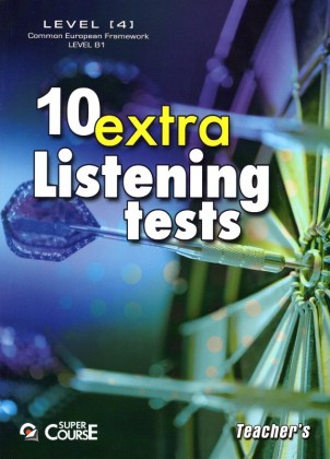 070701030301-10-extra-listening-tests-level-4-teacher-s-book