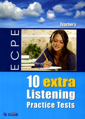 090801030610-10-extra-listening-practice-tests-ecpe-teacher-s-book