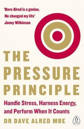 9780241975084-the-pressure-principle-handle-stress-harness-energy-and-perform-when-it-counts