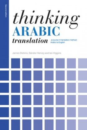 9780415705639-thinking-arabic-translation-a-course-in-translation-method-arabic-to-english-2nd-edition