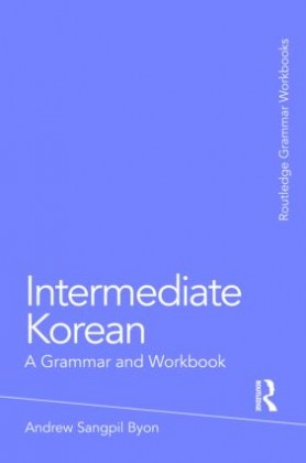 9780415774888-intermediate-korean-a-grammar-and-workbook
