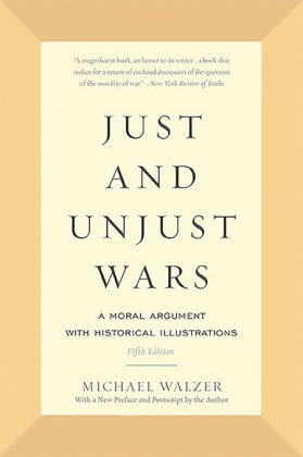 9780465052714-just-and-unjust-wars-moral-argument-with-historical-illustrations