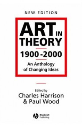 9780631227083-art-in-theoru-1900-2000-an-anthologu-of-changing-ideas