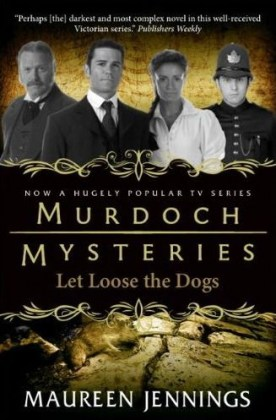 9780857689900-murdoch-mysteries-let-loose-the-dogs