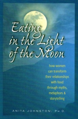 9780936077369-eating-in-the-light-of-the-moon
