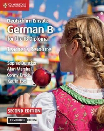 9781108339278-deutsch-im-einsatz-german-b-for-the-ib-diploma-teacher-s-resource-with-cambridge-elevate