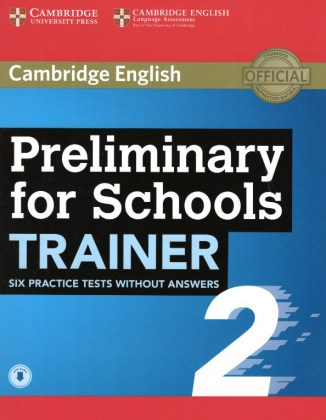 9781108401623-preliminary-for-schools-trainer-2-six-practice-tests-without-answers-with-audio