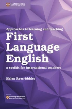 9781108406888-approaches-to-learning-and-teaching-first-language-english-a-toolkit-for-international-teachers