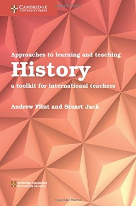 9781108439879-approaches-to-learning-and-teaching-history-a-toolkit-for-international-teachers