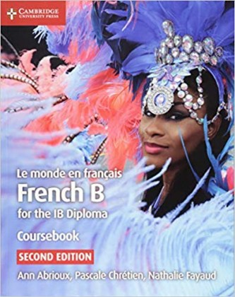 9781108440547-le-monde-en-francais-french-b-for-the-ib-diploma-coursebook-2nd-edition