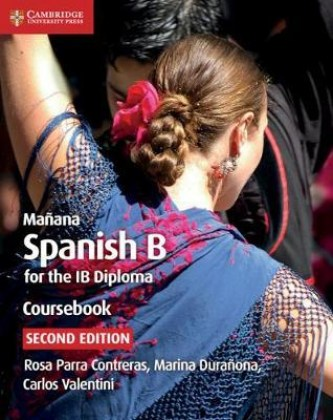 9781108440592-manana-spanish-for-the-ib-diploma-coursebook-2nd-edition