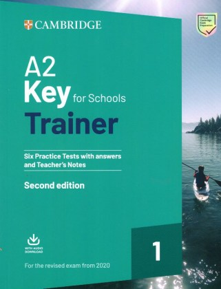 9781108525800-a2-key-for-schools-trainer-1-six-practice-tests-with-answers-and-teacher-s-notes-with-downloadable-audio-2nd-edition