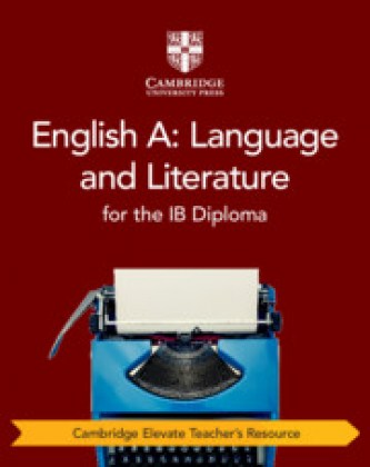 9781108716109-english-a-language-and-literature-for-the-ib-diploma-cambridge-elevate-teacher-s-resource