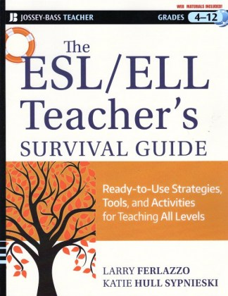 9781118095676-the-esl-ell-teacher-s-survival-guide-ready-to-use-strategies-tools-and-activities-for-teaching-english-language-learners-of-all-levels