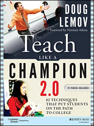 9781118901854-teach-like-a-champion-2-0-62-techniques-that-put-students-on-the-path-to-college