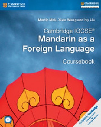 9781316629840-cambridge-igcse-mandarin-as-a-foreign-language-coursebook-with-audio-cds-2