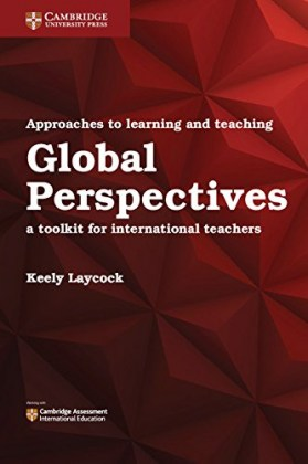 9781316638750-approaches-to-learning-and-teaching-global-perspectives-a-toolkit-for-international-teachers