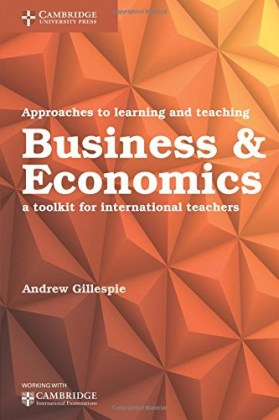 9781316645949-approaches-to-learning-and-teaching-business-economics-a-toolkit-for-international-teachers