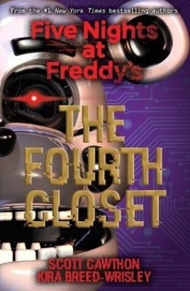9781338139327-five-nights-at-freddy-s-the-fourth-closet