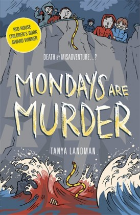9781406344417-mondays-are-murder-murder-mysteries-1