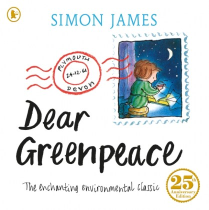 9781406367409-dear-greenpeace-25th-anniversary-edition