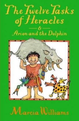 9781406371598-the-twelve-tasks-of-heracles-and-arion-and-the-dolphins