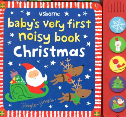 9781409530558-baby-s-very-first-noisy-book-christmas