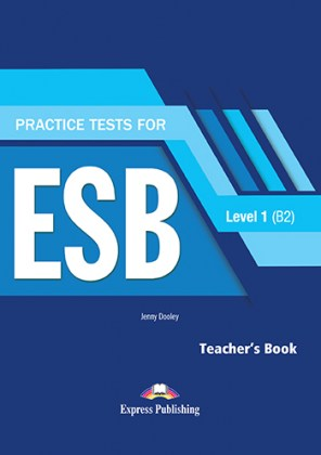 9781471554810-practice-tests-level-1-for-the-esb-b2-teacher-s-book