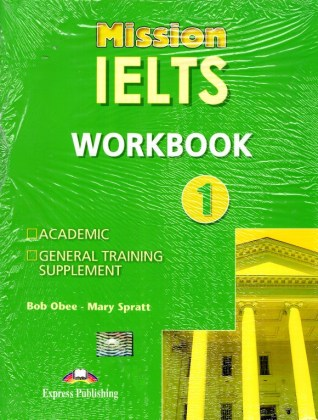 9781471567032-mission-ielts-1-workbook-academic-and-general-training-supplement