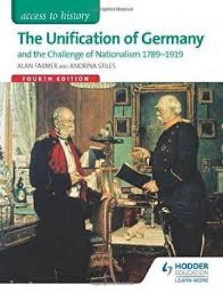 9781471839030-access-to-history-the-unification-of-germany-and-the-challenge-of-nationalism-1789-1919-4th-edition