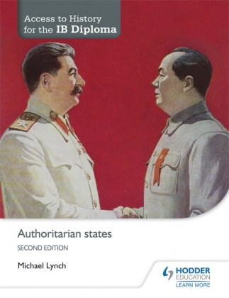 9781471839306-access-to-history-for-the-ib-diploma-authoritarian-states-2nd-edition