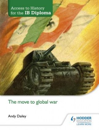 9781471839320-access-to-history-for-the-ib-diploma-the-move-to-global-war