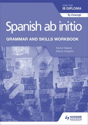 9781510454347-spanish-ab-initio-for-the-ib-diploma-grammar-and-skills-workbook