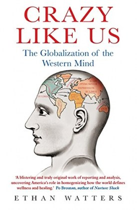 9781849015776-crazy-like-us-the-globalization-of-the-western-mind