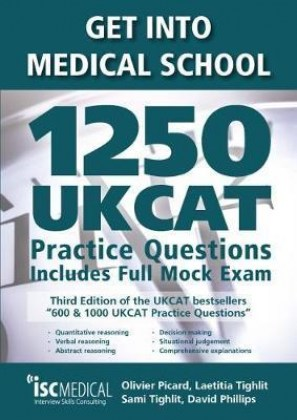 9781905812264-get-into-medical-school-1250-ukcat-practice-questions-includes-full-mock-exams