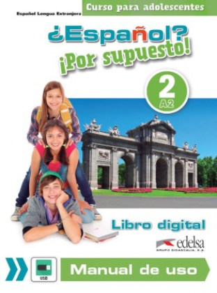 9788490815069-espanol-por-supuesto-2-libro-digital-usb-manual-de-uso