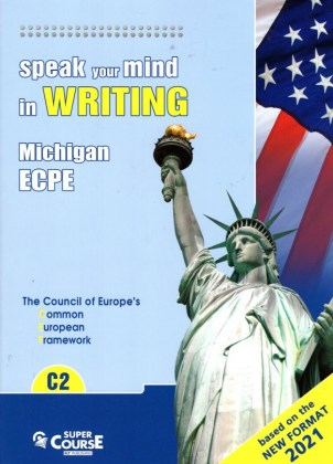 200901030602-speak-your-mind-in-writing-michigan-ecpe-c2-student-s-book