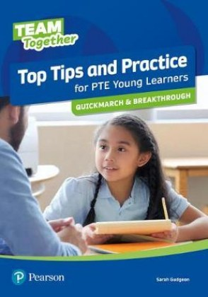 9781292292724-team-together-top-tips-and-practice-for-pte-uoung-learners-quickmarch-and-breakthrough