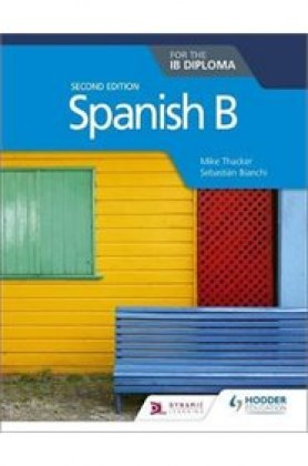 9781510446557-spanish-b-for-the-ib-diploma-2nd-edition