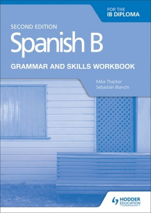 9781510447608-spanish-b-for-the-ib-diploma-grammar-and-skills-workbook-2nd-edition