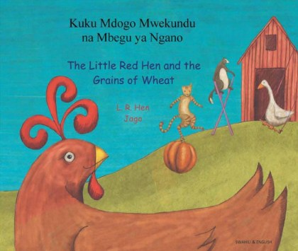 9781844443994-little-red-hen-and-the-grains-of-wheat-swahili-and-english
